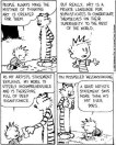 Calvin and Hobbes Critiquing Art. http://hyperallergic.com/wp-content/uploads/2013/05/Calvins-artists-statement.jpg