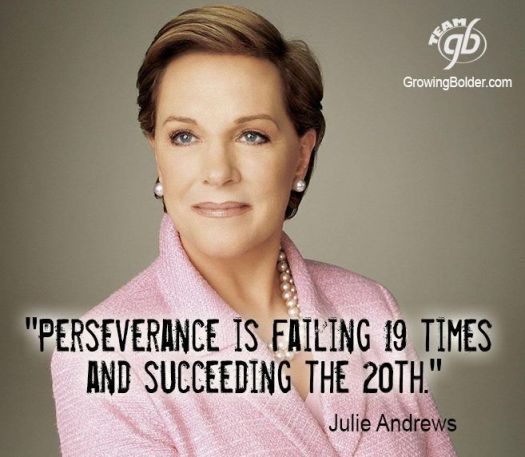 Perseverance... Keep at it Julie Andres... https://s-media-cache-ak0.pinimg.com/736x/e2/80/b1/e280b1667ed5f85421461ddfe470c498.jpg