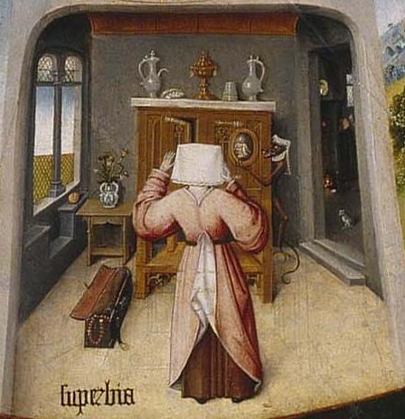 PRIDE - https://upload.wikimedia.org/wikipedia/commons/e/e5/Jheronimus_Bosch_Table_of_the_Mortal_Sins_%28Superbia%29.jpg By Hieronymus Bosch - http://www.museodelprado.es/es/pagina-principal/coleccion/galeria-on-line/galeria-on-line/zoom/1/obra/mesa-de-los-pecados-mortales/oimg/0/, Public Domain, https://commons.wikimedia.org/w/index.php?curid=5595902