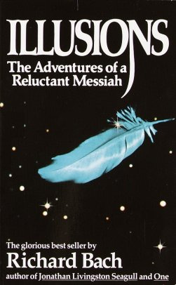 Illusions: The Adventures of a Reluctant Messiah: https://images-na.ssl-images-amazon.com/images/I/715f8jmIhnL.jpg
